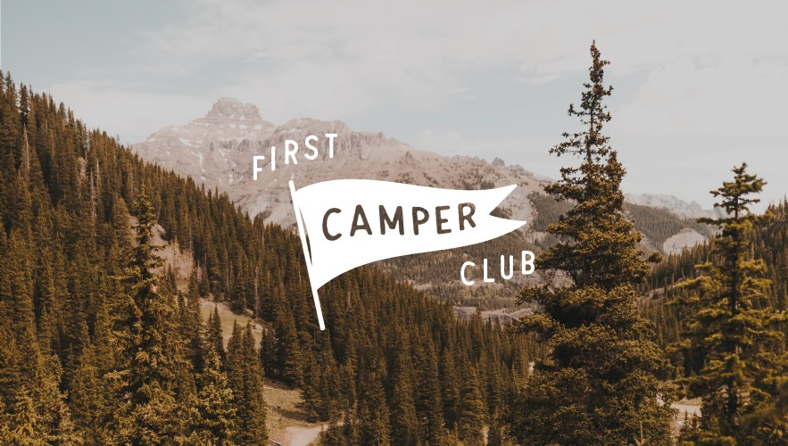 You're Invited—Join the First Camper Club