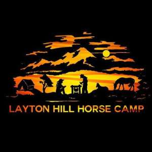 Layton Hill Horse Camp.