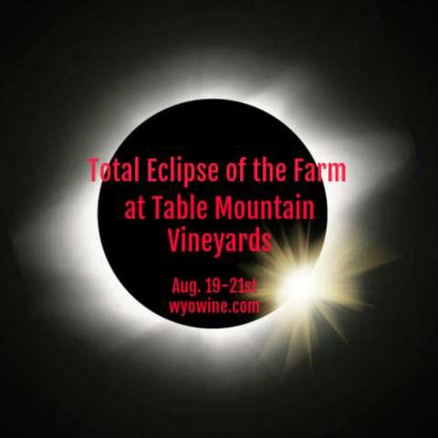 Wyoming Eclipse & Vineyard View