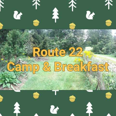 Route 22 Camp & Breakfast
