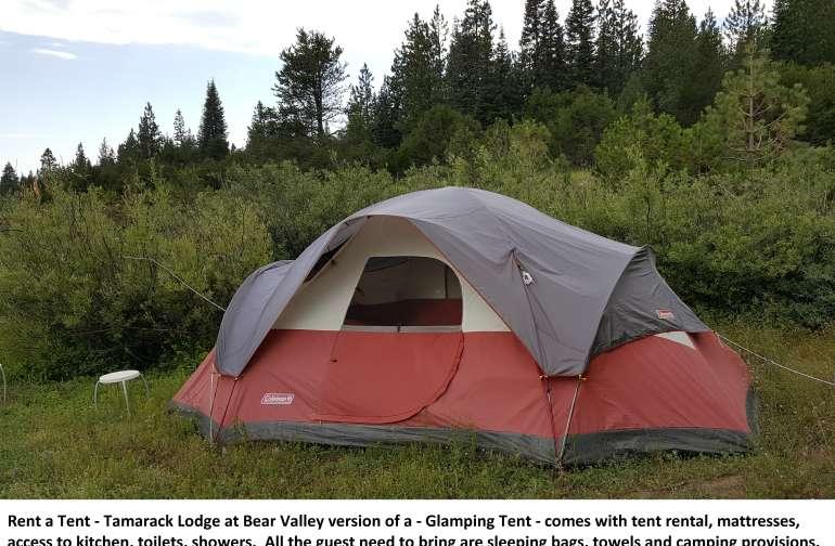 Rent A Tent - Tamarack Pop. 9  located at Tamarack Lodge at Bear Valley.