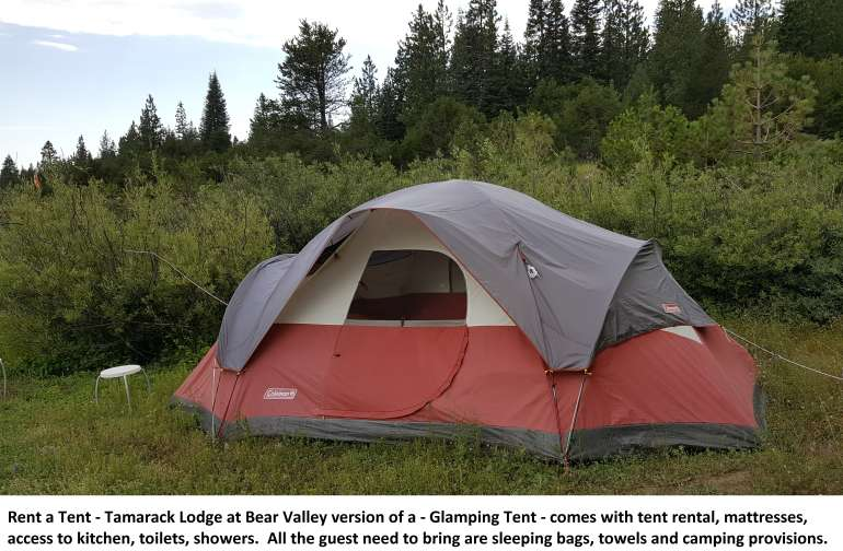 Rent A Tent - Tamarack Pop. 9  located at Tamarack Lodge at Bear Valley.